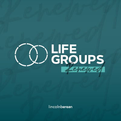 Life Groups, Renewed