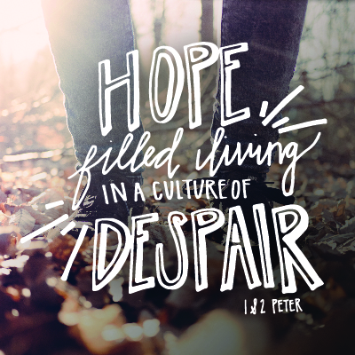 Hope Filled Living - 1 & 2 Peter