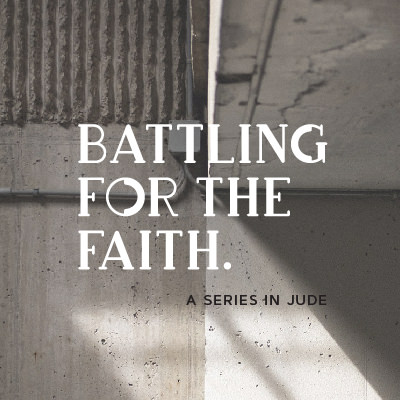 Battling For The Faith - Jude